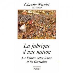 fabrique-d-une-nation---la-france-entre-rome-et-les-germains-127469